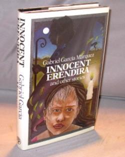 Innocent Erendira and Other Stories.: Garcia Marquez, Gabriel.