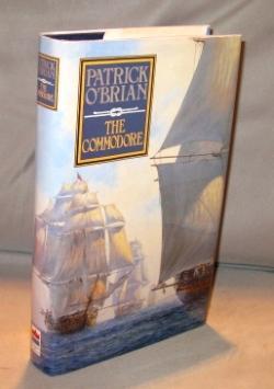 The Commodore.: Nautical Fiction] O'Brian, Patrick.