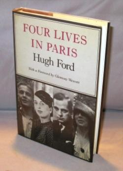 Four Lives in Paris. With a Foreword: Paris in the