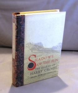 Shadows of the Sun: The Diaries of: Paris Expatriates] Crosby,