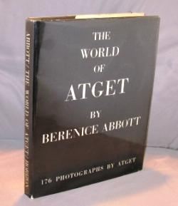 The World of Atget.: Photography] Abbott, Bernice.