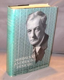 Sherwood Anderson's Memoirs: A Critical Edition. Newly: Anderson, Sherwood.