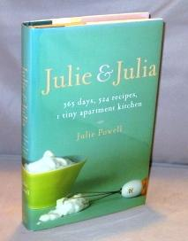 Julie & Julia: 365 Days, 524 Recipes, 1 tiny Apartment Kitchen.: Cooking] Powell, Julie.