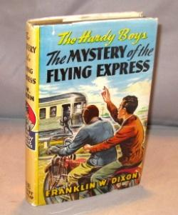The Mystery of the Flying Express.: Hardy Boys Series] Dixon, Franklin W.