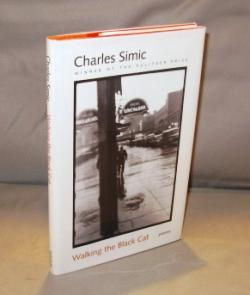 Walking the Black Cat: Poems.: Simic, Charles.