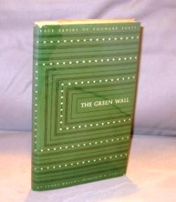 The Green Wall: Poems.: Wright, James.