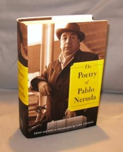 The Poetry of Pablo Neruda. Edited and with an ontroduction by Ilan Stavans.: Neruda, Pablo.