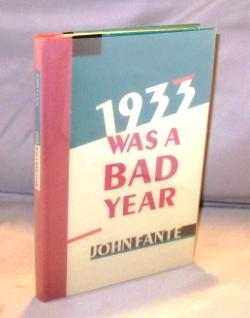 1933 Was a Bad Year.: Fante, John.
