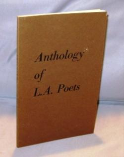 Anthology of L.A. Poets. Edited by Bukowski, Cherry, Vangelisti.: Bukowski, Charles.