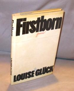 Firstborn: Poems.: Gluck, Louise.