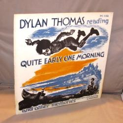 Quite Early One Morning and other Memories.: Poetry Recording] Thomas, Dylan reading.