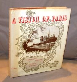 A Vision of Paris. The Photographs of Eugene Atget. The Words of Marcel Proust.: Paris Photography]...