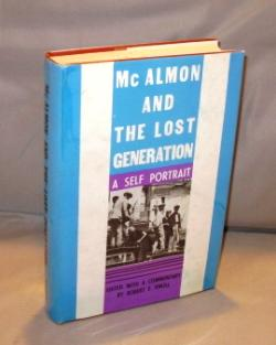 McAlmon and the Lost Generation: A Self Portrait. Edited with a Commentary by Robert Knoll.: Paris ...