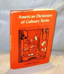 American Dictionary of Culinary Terms: A Comprehensive Guide to the Vocabulary of the Kitchen.: ...