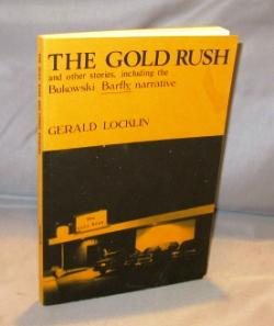 The Gold Rush and Other Stories, Including: Bukowski, Charles] Locklin,