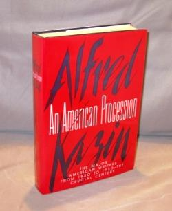 An American Procession: The Major American Writers: Literary History] Kazin,