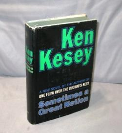 Sometimes a Great Notion.: Kesey, Ken.