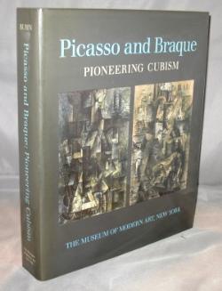 Picasso and Braque: Pioneering Cubism.: Modern Art] Rubin, William.