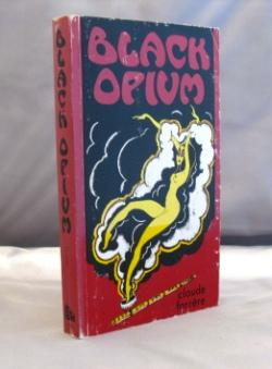 Black Opium.: Drug Literature] Farrere,