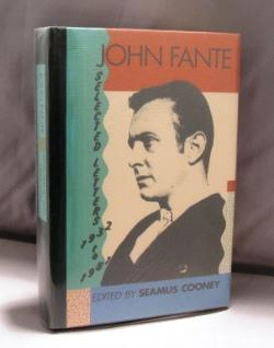 Selected Letters: 1932-1981. Edited by Seamus Cooney.: Fante, John.