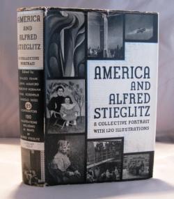 America and Alfred Stieglitz: A Collective Portrait: Essays on Stieglitz]