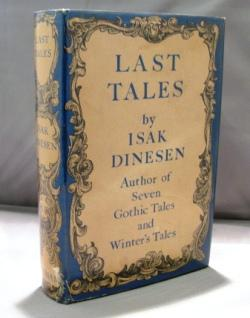 Last Tales.: Dinesen, Isak.