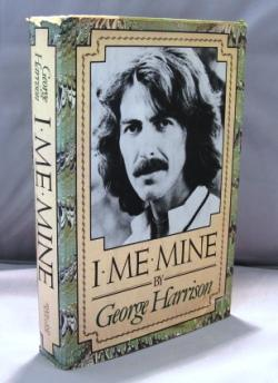 I, Me, Mine.: Beatle Memoir] Harrison, George.