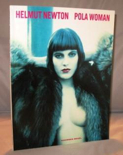 Pola Woman.: Photography) Newton, Helmut.