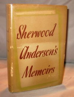Sherwood Anderson's Memoirs.: Anderson, Sherwood.