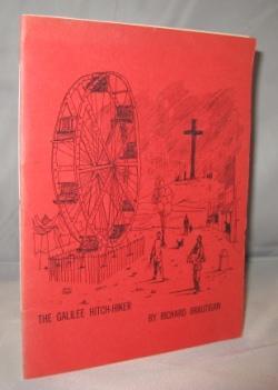 The Galilee Hitch-Hiker.: Brautigan, Richard.