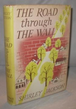The Road Through The Wall.: Jackson, Shirley.