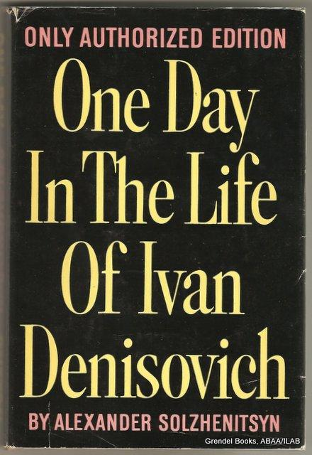 an analysis of the novel one day in the life of ivan denisovich by aleksandr solzhenitsyn The communism solzhenitsyn presents in this novel actually tries to take away any form of human dignity however, denisovich does not accept the camps attempts to dehumanize him we will write a custom essay sample onone day in the life of ivan denisovich analysisspecifically for you.