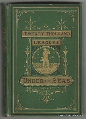 Twenty Thousand Leagues Under the Seas; or,: VERNE, Jules.