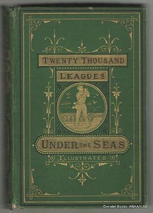 Twenty Thousand Leagues Under the Seas; or,: VERNE, Jules.