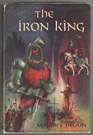 The Iron King.: DRUON, Maurice.