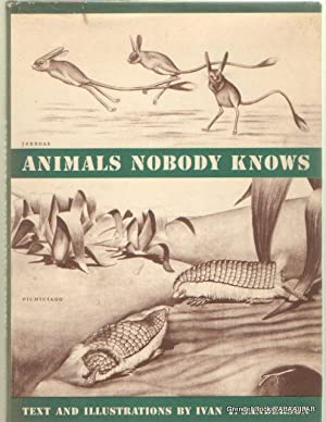 Animals Nobody Knows.: SANDERSON, Ivan T.