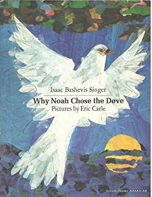 Why Noah Chose the Dove.