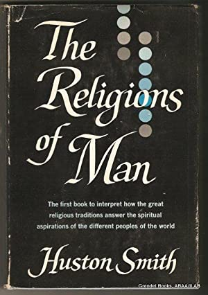 Religions of Man (The World's Religions).: SMITH, Huston.