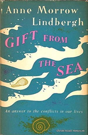 Gift from the Sea.: LINDBERGH, Anne Morrow.