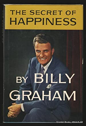 Secret of Happiness: Jesus' Teaching on Happiness: GRAHAM, Billy.