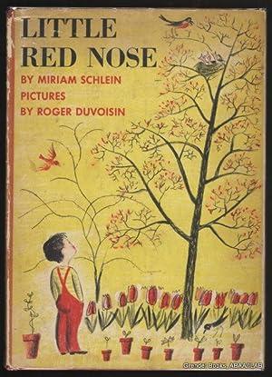Little Red Nose.: SCHLEIN, Miriam.