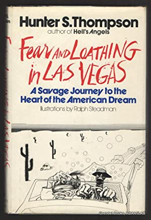 Fear and Loathing in Las Vegas: A Savage Journey to the Heart of the American Dream.: THOMPSON, ...