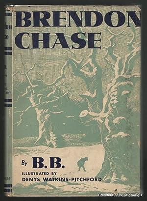 Brendon Chase.: B. B. (Denys Watkins-Pitchford).