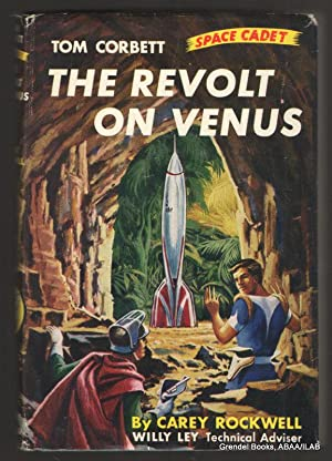 Revolt on Venus: A Tom Corbett Space Cadet Adventure (#5).: ROCKWELL, Carey.