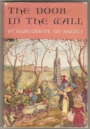 Door in the Wall.: DE ANGELI, Marguerite.