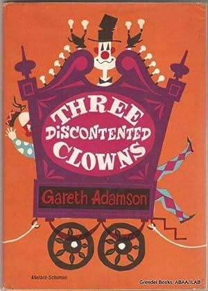 Three Discontented Clowns.: ADAMSON, Gareth.