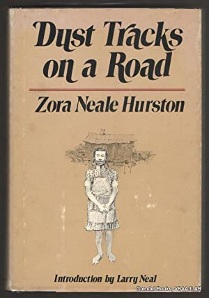Dust Tracks on a Road: An Autobiography.: HURSTON, Zora Neale.