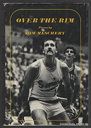 Over the Rim.: MESCHERY, Tom.