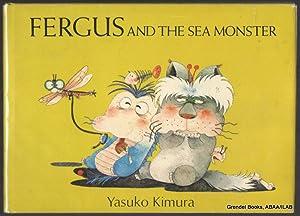 Fergus and the Sea Monster.: KIMURA, Yasuko.