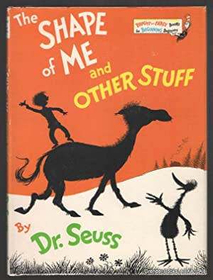 The Shape of Me and Other Stuff.: SEUSS, Dr. (Theodor